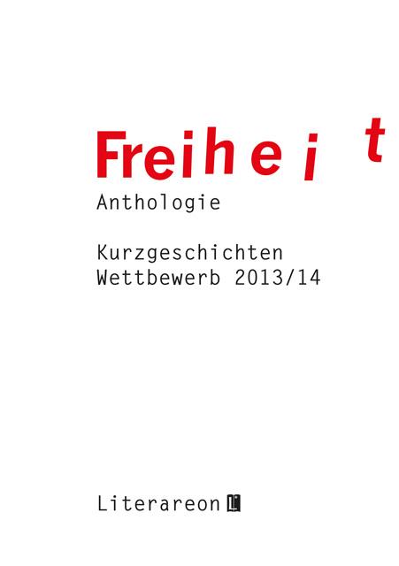 """Sammelband """"Freiheit"""" im Literareon-Verlag"""