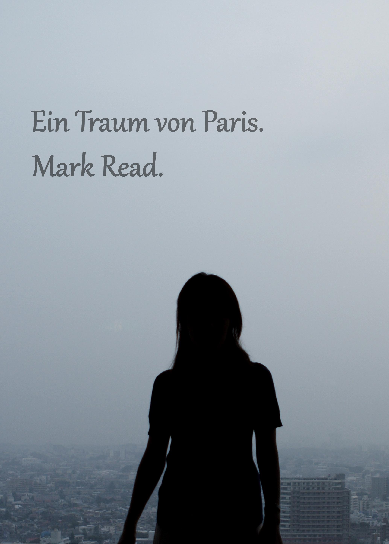 """Cover von """"Ein Traum von Paris"""" - Coverfoto: mrhayata / CC BY-SA 2.0"""
